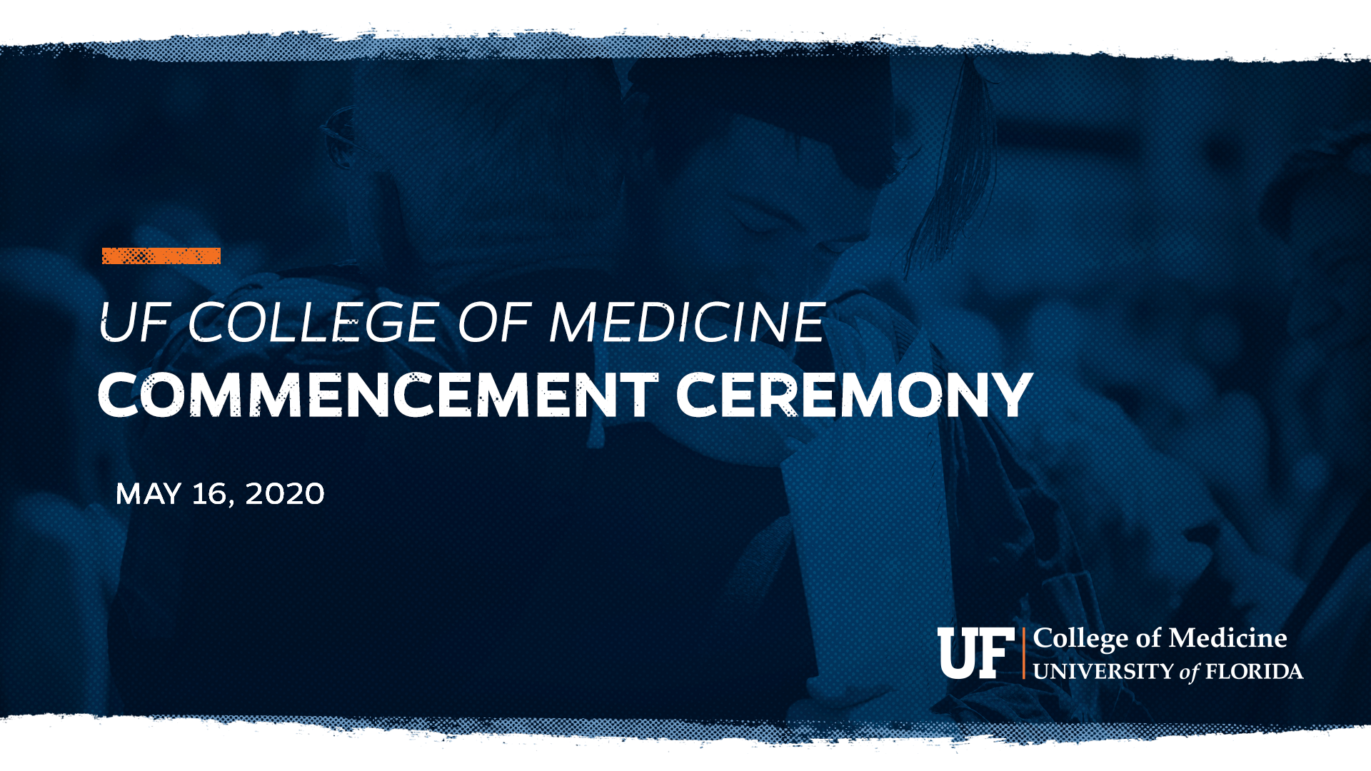 "Graphic with a navy blue filter that reads, ""U-F College of Medicine Commencement Ceremony"""
