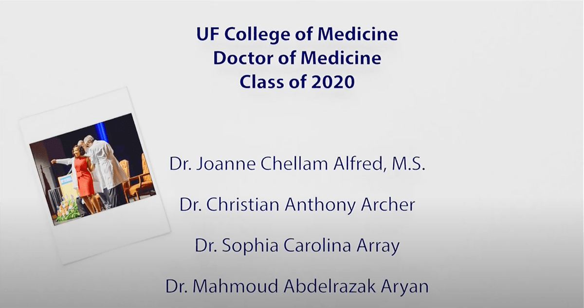 "Slide that reads, ""U-F College of Medicine Doctor of Medicine Class of 2020"" with a list of names."