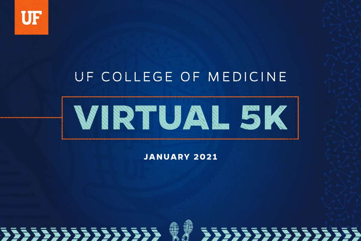 "Dark blue graphic that reads, ""U-F College of Medicine Virtual 5-K, January 2021."""